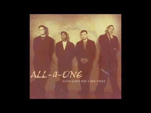 All-4-One - I Can Love You Like That (HQ)