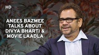 Laadla was shot with Divya Bharti - Anees Bazmee   Bhool Bhulaiyaa-2   Komal Nahta Aur Ek Kahani