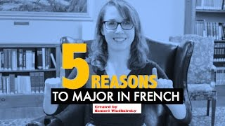 5 Reasons to Major in French (ft. Hannah Hughes)
