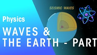 Waves & The Earth - Part 1 | AstroPhysics | Physics | FuseSchool