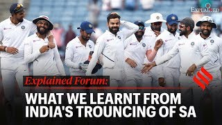 Explained Forum: What We Learnt From India's Trouncing Of SA