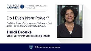 Heidi Brooks: Do I Even Want Power?
