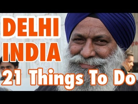 21 Things To Do In Delhi, India (नई दिल्ली)