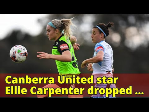 Canberra United star Ellie Carpenter dropped out of high school and hasn't looked back
