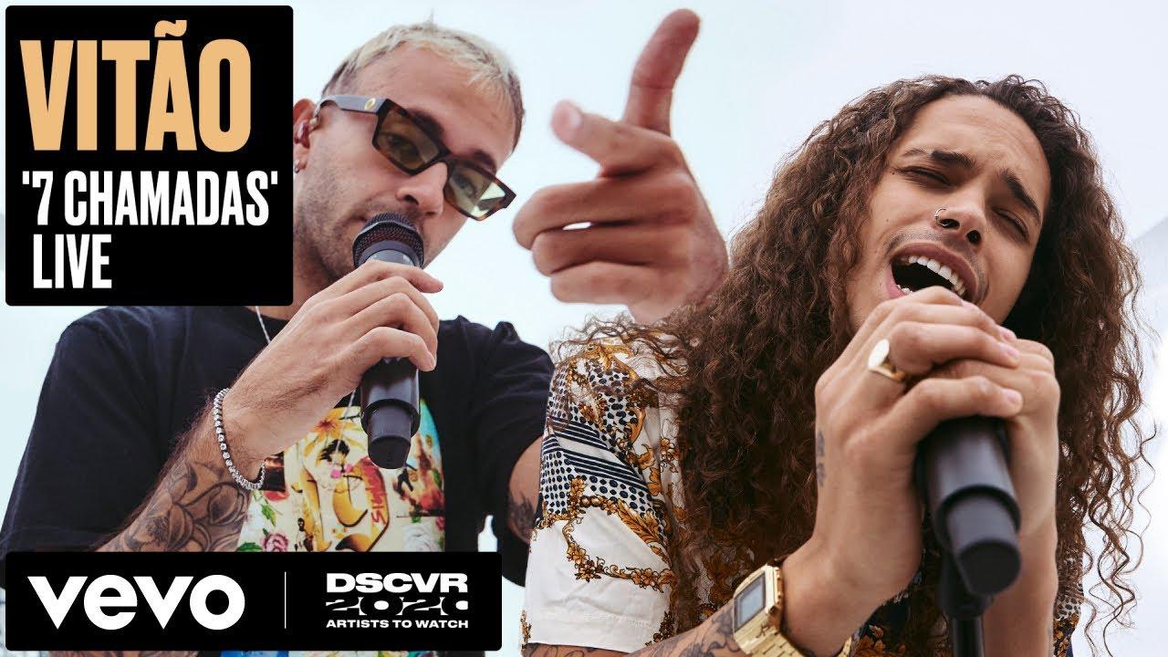 Vitão - 7 Chamadas (Live)   Vevo DSCVR Artists to Watch 2020 ft. Feid