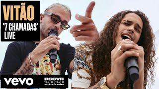 Baixar Vitão - 7 Chamadas (Live) | Vevo DSCVR Artists to Watch 2020 ft. Feid