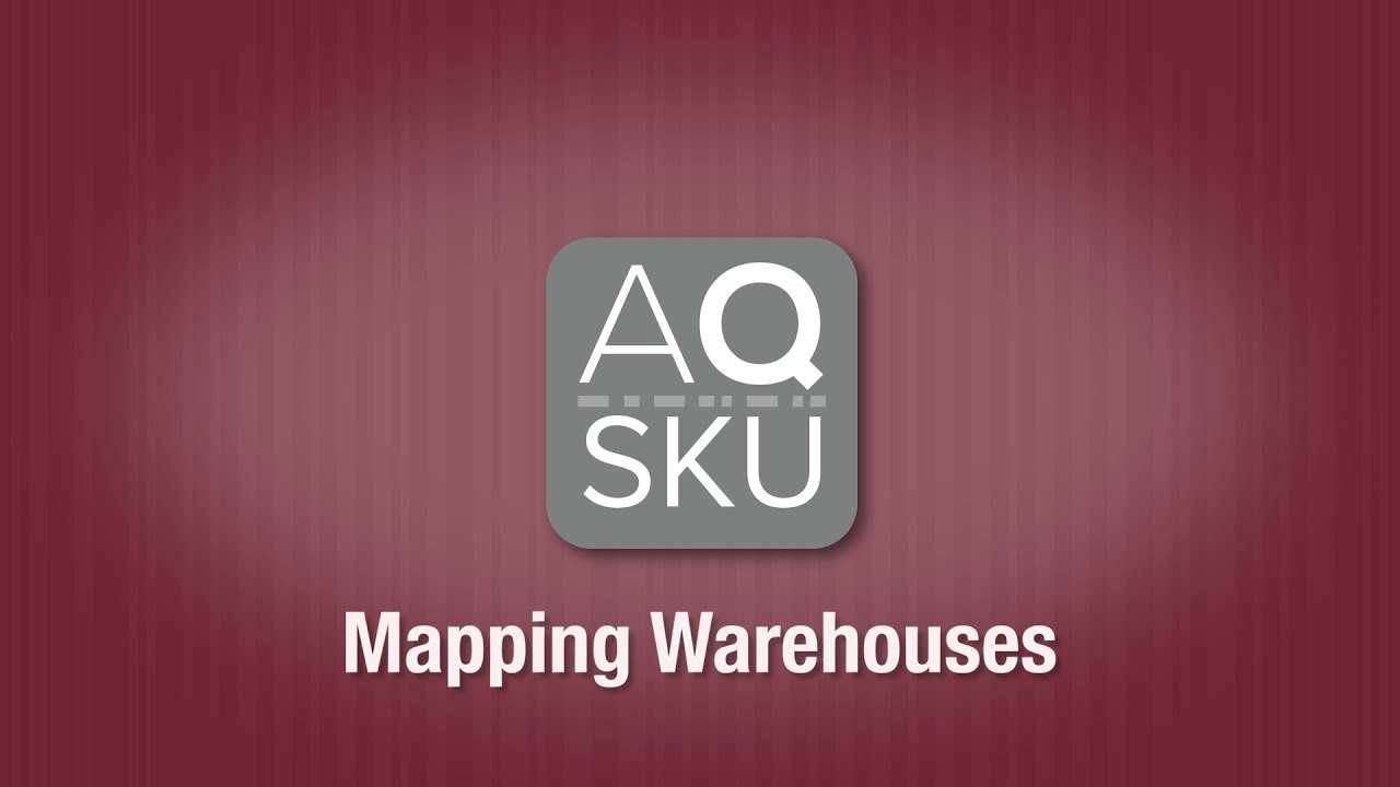 AQ SKU Mapping Warehouses