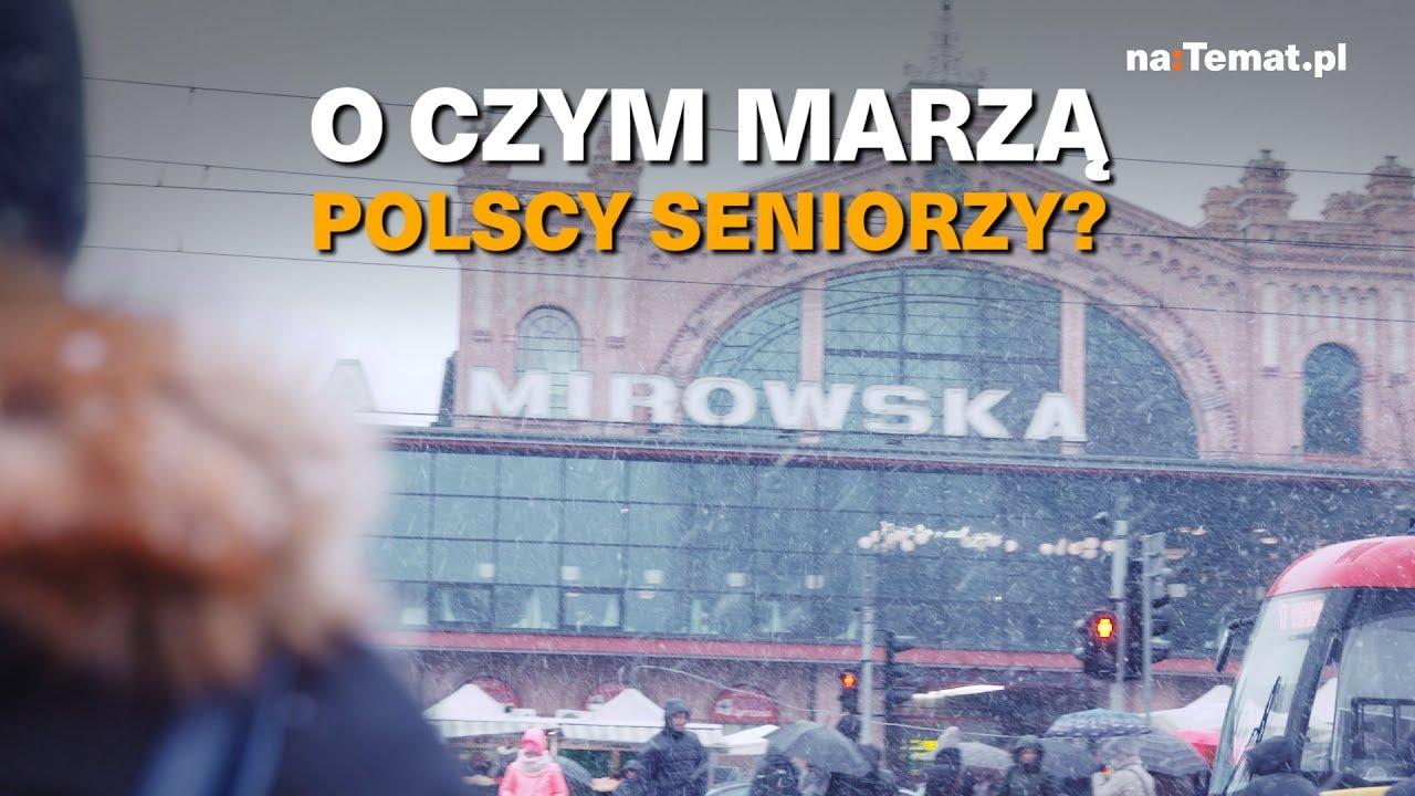 O czym marzą polscy seniorzy?