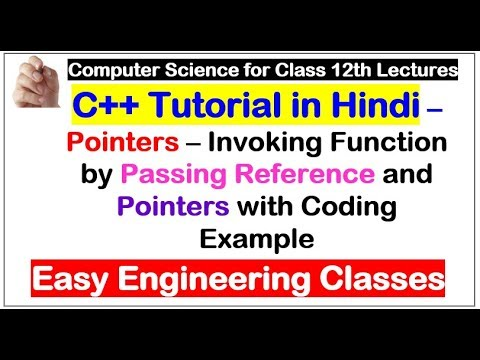 Pointers – Invoking Function by Passing Reference and Pointers with Coding Example
