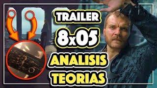 TRAILER 8x05 | ANALISIS y TEORIAS |  El más completo!!! 🐉Juego de Tronos ❄️🔥