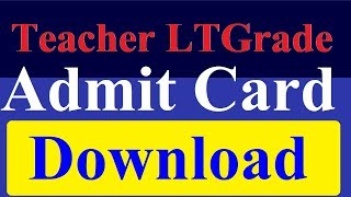 UPPSC Assistant Teacher LTGrade Recruitment Admit Card 2018-silent mode
