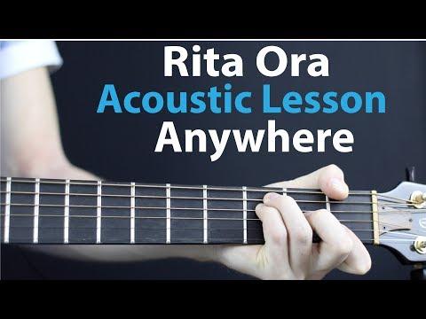 Rita Ora - Anywhere: Acoustic Guitar Lesson (Plus the Drop)