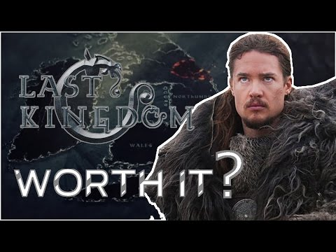 The Last Kingdom - Should You Watch It | YES!