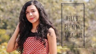 mera-dil-bhi-kitna-pagal-hai-cover-female-version-shreya-karmakar-saajan
