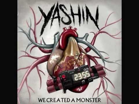 Yashin - We Created A Monster + Runaway Train (Lyrics In Description)