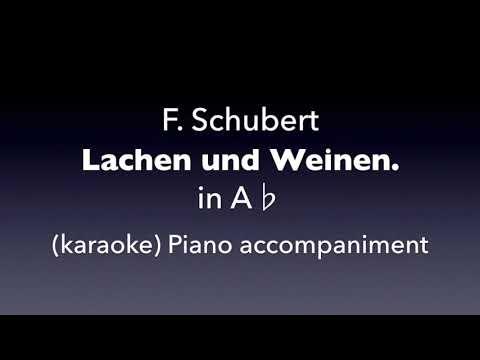 Lachen und Weinen.  F. Schubert   in A♭ karaoke