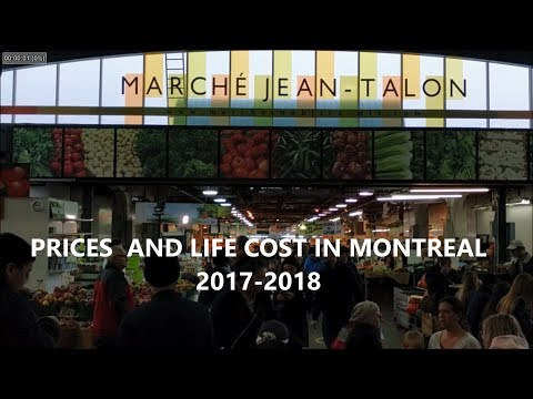 Food prices and Cost of Living in Montreal Quebec Canada  2017-2018