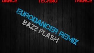 Dj Mangoo - Eurodancer (Bazz Flash Remix) *FREE DOWNLOAD*