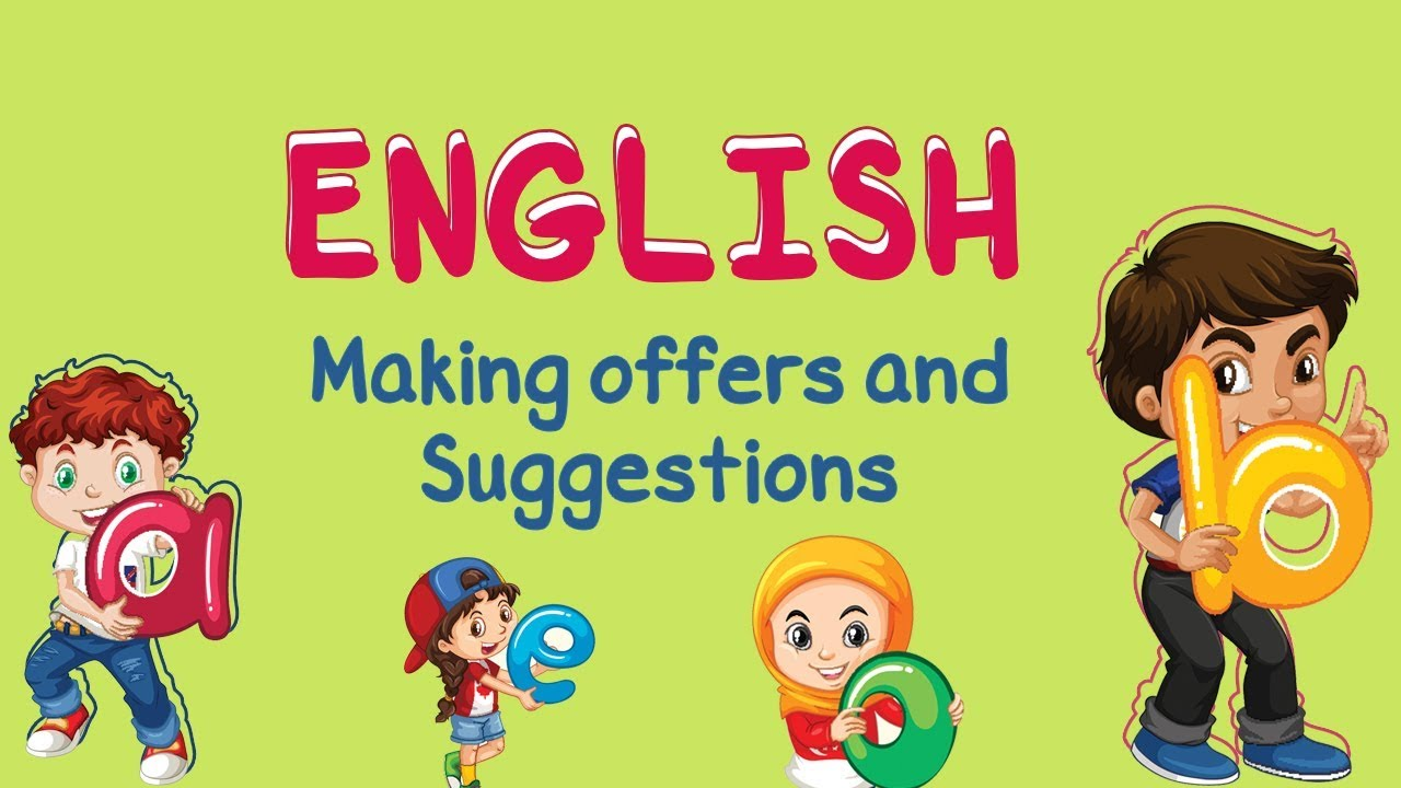 English Making Offers And Suggestions Youtube