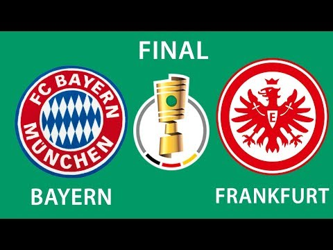 Bayern Munich vs Eintracht Frankfurt   DFB Cup   Final   19/05/2018