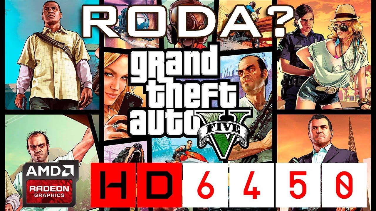 Low End Power #7 - GTA 5 (AMD Radeon HD 6450)