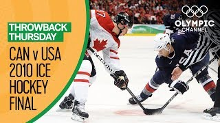 Canada v USA - Condensed Men's Ice Hockey Final - Vancouver 2010 | Throwback Thursday