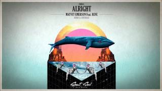 Matvey Emerson feat Rene - Alright (Anturage Remix)