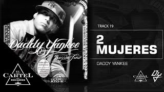 Watch Daddy Yankee 2 Mujeres video