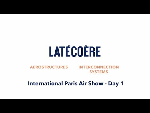 Paris Air Show 2019 Day 1 with Latécoère