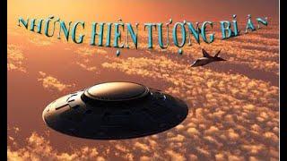 Những hiện tượng bí ẩn nhất hành tinh - Tập 1