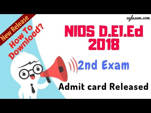 NIOS D.El.Ed 2nd Exam Admit Card 2018 Released | How You Can Download it??