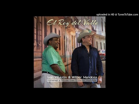 Iván Villazón & Wilber Mendoza -2. La Fama de Emilianito- El Rey Del Valle