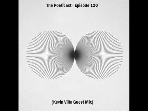 Kevin Villa -  The Poeticast Episode 120
