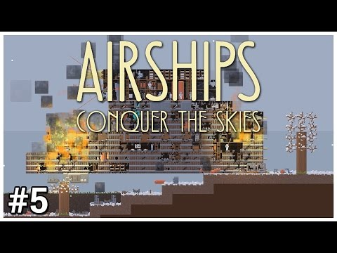 Airships: Conquer the Skies [Early Access] - #5 - NEMESIS! - Let's Play / Gameplay
