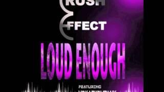 Loud Enough by Vokab Kompany Vs. Crush Effect (VKCE)