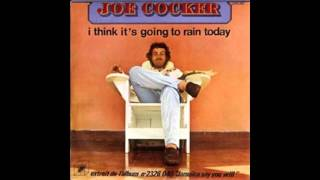 Joe Cocker - I Think It's Going to Rain Today (1975)