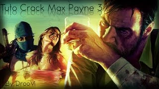 [Tuto crack] max payne 3 + Installation manette ps3 sur pc