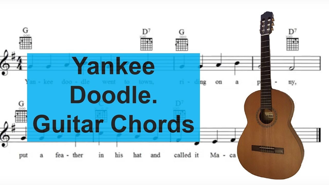 yankee doodle sing and play guitar with easy 3 string chords youtube. Black Bedroom Furniture Sets. Home Design Ideas