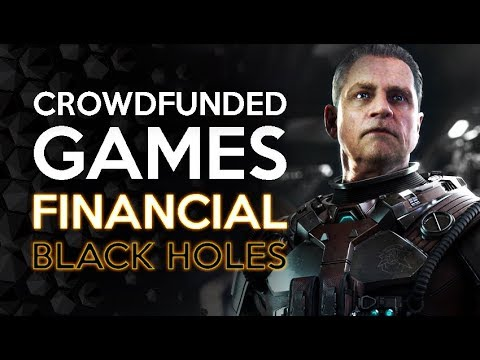 Crowdfunding Games - A Black Hole Of Time And Money - Ft Star Citizen
