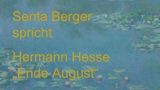 "Hermann Hesse – ""Ende August"""