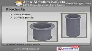 Iron Casting Product by J P K Metallics Kolkata, Kolkata