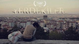 YERDEKİLER - Kısa Film (Ödüllü)