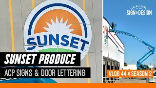 Sunset Produce Facility Signs S2 | Vlog 44