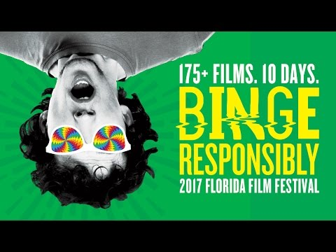 2017 Florida Film Festival Trailer - Binge Responsibly
