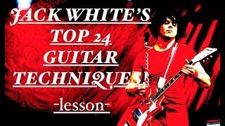 JACK WHITE's Top 24 Guitar Techniques!