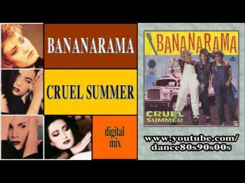 BANANARAMA - Cruel Summer (digital mix)