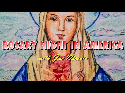 ROSARY NIGHT IN AMERICA - March 15th, 2019