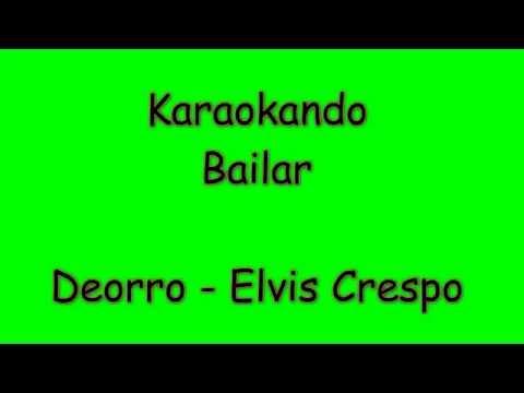 Karaoke Internazionale - Bailar - Deorro - Elvis Crespo ( Letra )