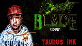 Taurus Ink - Hot Tool [Rusty Blade Riddim] December 2017