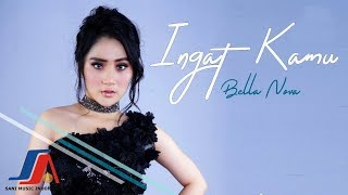 Bella Nova - Ingat Kamu (Official Music Mp3)